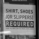 An image of the sign indicating the requirement for shirts and shoes at the Bolton Valley Deli & Grocery at Bolton Valley Ski Resort in Vermont