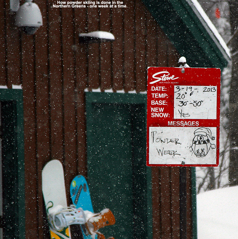An image from the base of the Fourrunner Quad Chairlift at Stowe Mountain Resort in Vermont showing a sign indicating that it was going to be a powder week