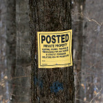"An image of a ""Posted - Private Property"" sign in the Bolton Notch area of Vermont"