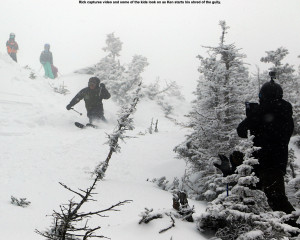 An image of Ken skiing the Cliff Trail Gully on Mt. Mansfield above Stowe Mountain Resort while Rick takes video and some of the kids look on from above